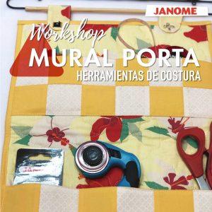 Workshop Mural Porta Herramientas de Costura